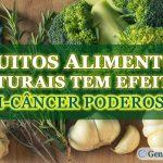 3 Truques Simples Para Maximizar Esses Alimentos Anti-Câncer