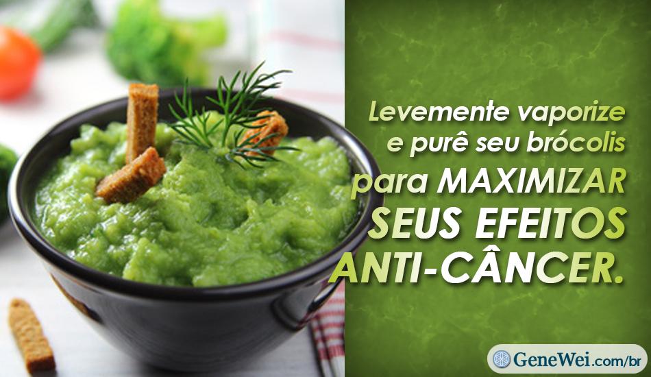 Levemente vaporize e purê seu brócolis para maximizar seus efeitos anti-câncer.