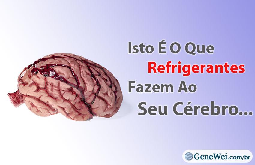 """Imagem de um cérebro com legenda """"Isto É O Que Refrigerantes Fazem Ao Seu Cérebro (Novo Estudo)"""" GeneWei.com"""