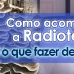 Como acompanhar a Radioterapia? E o que fazer depois dela?